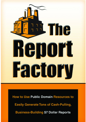 Product picture Generate $7 Dollar Cash Public Domain Report Factory MRR