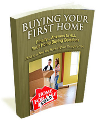 Product picture First Time Buying Your First Real Estate House For Your Home