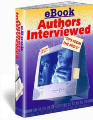 Product picture Ebook Authors Interviewed - Income Selling Ebooks Online