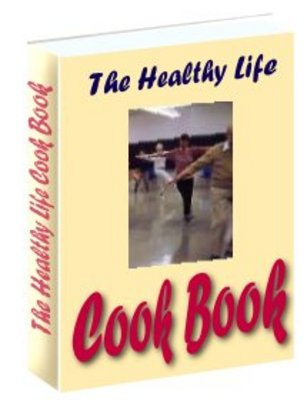 Product picture Healthy Life Cook Book - Recipes for the vegetarian